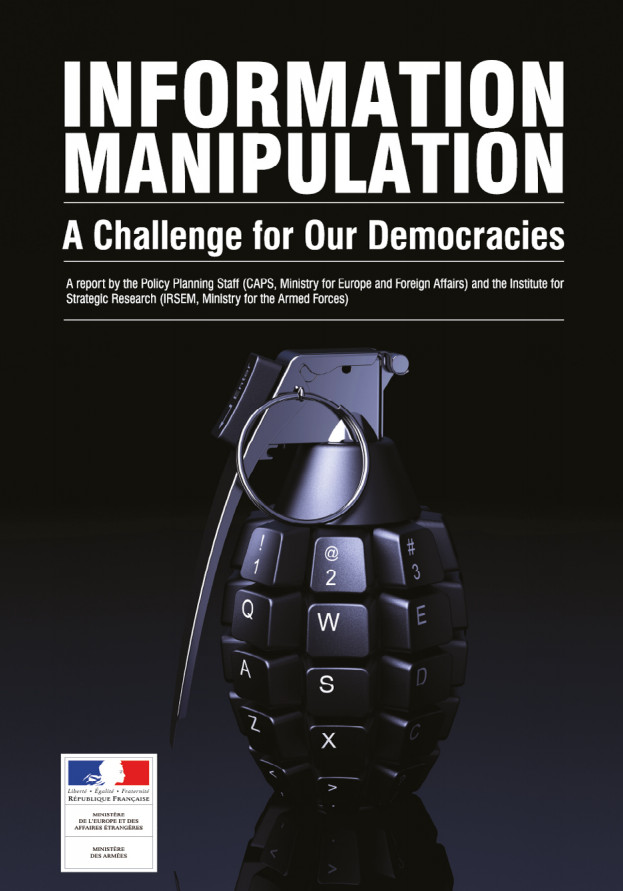 INFORMATION MANIPULATION (A Challenge for Our Democracies)
